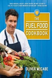 Oliver McCabe Fuel Food Cookbook