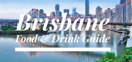 Brisbane Food and Drink Travel Guide TheTaste