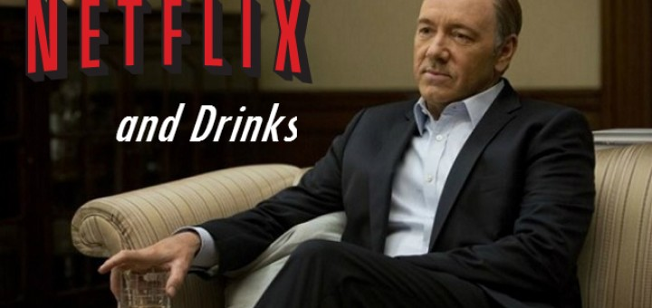 Netflix and Drinks: Fabulous Cocktails Paired With Awesome Series