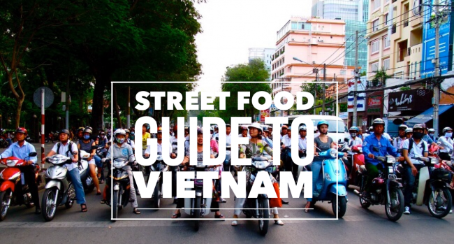 Street Food Guide to Vietnam | Food & Travel | TheTaste.ie