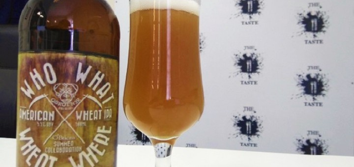 Who What Wheat Where - O'Briens and O Brother Launched Collaboration Brew