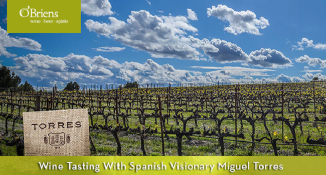 Wine Agenda: Tasting With Spanish Visionary Miguel Torres on October 4th