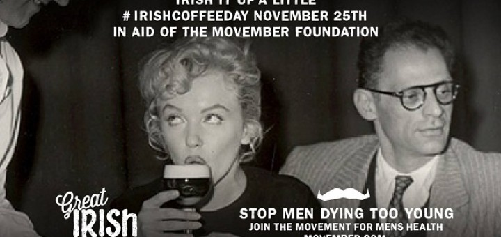 A Coffee Morning with a Twist - Support Movember on #IrishCoffeeDay this Friday