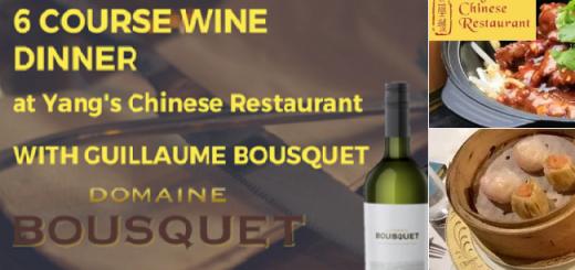 Enjoy a Six Course Bousquet Wine Dinner at Yang's of Clontarf Next April 18th