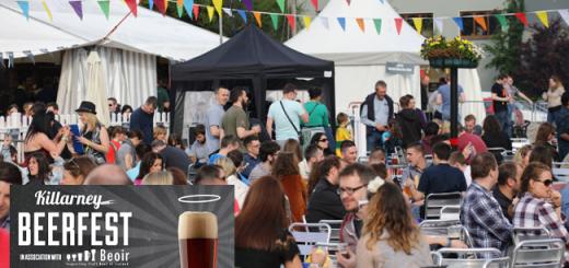 Killarney Beerfest 2017 Is Back this Weekend