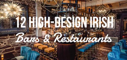Best Designed Irish Restaurants and Bars TheTaste.ie